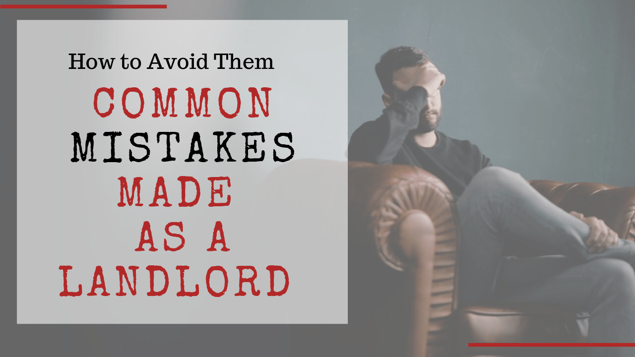 Common Mistakes Made As a Landlord and How to Avoid Them in Lakewood, CO - Article Banner