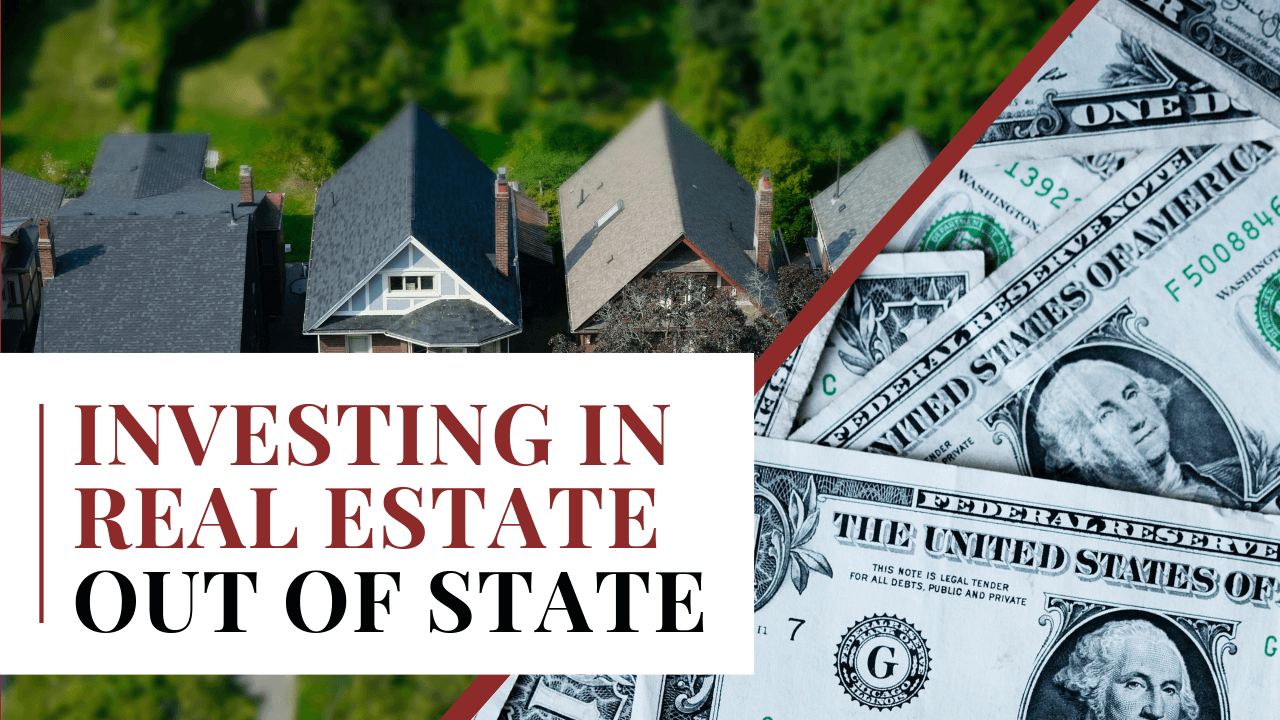 Investing in Real Estate Out of State - Article Banner