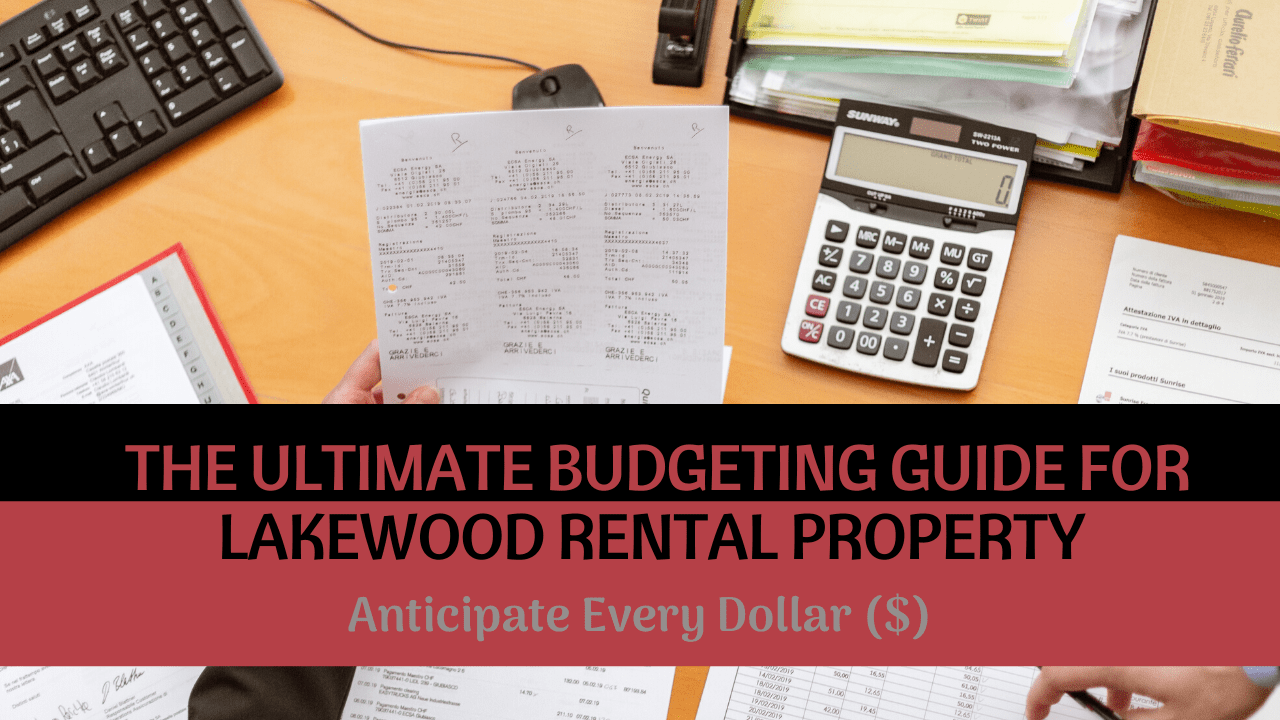 The Ultimate Budgeting Guide for Lakewood Rental Property | Anticipate Every Dollar ($) - Article banner